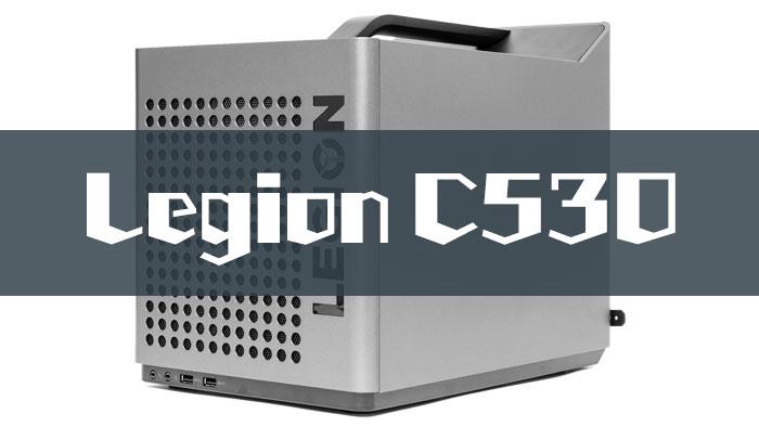 Legion C530レビュー